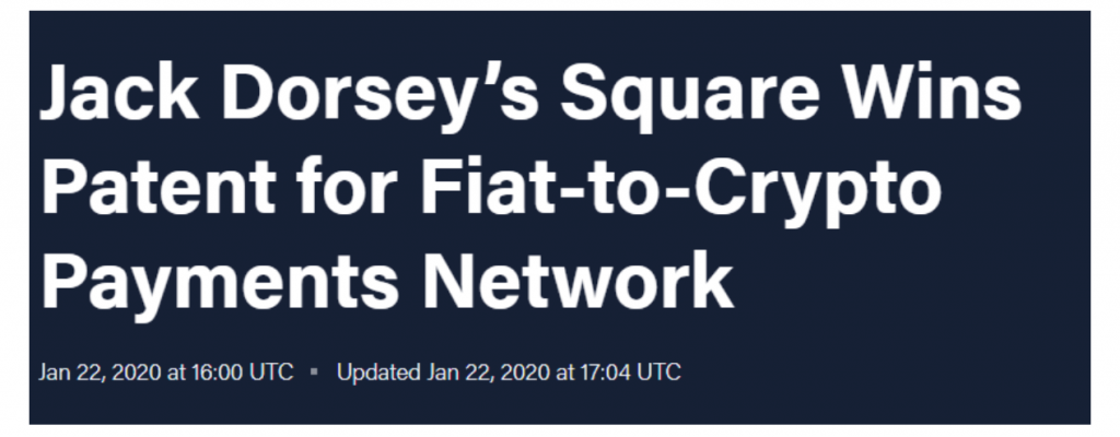 Jack Dorsey's Square wins patent for fiat-to-crypto payments network.