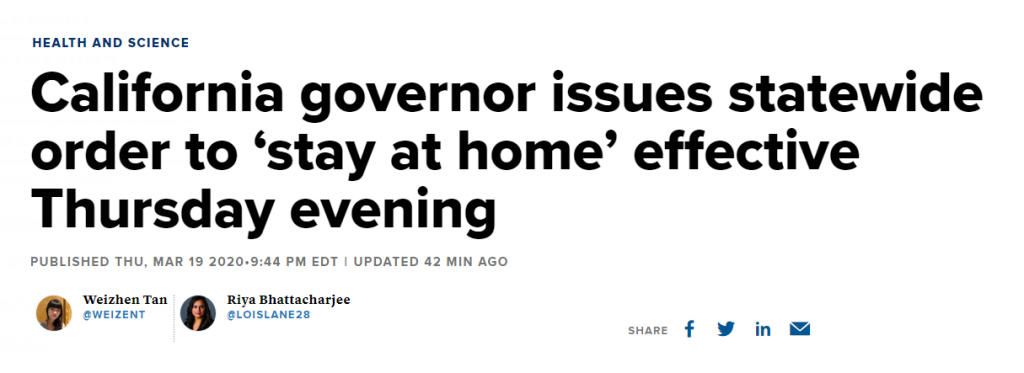 California Governor issues statewide order stay at home.