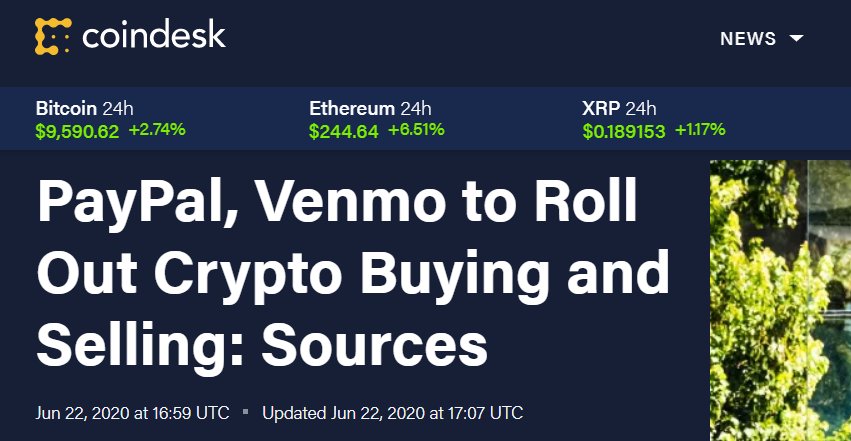 Coindesk article Paypal and Venmo to roll out crypto buying.