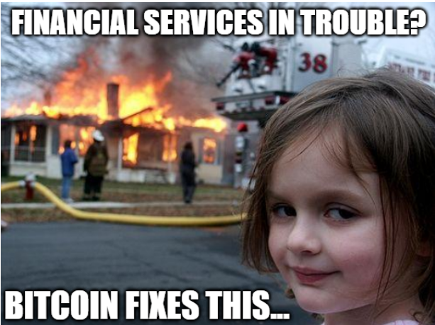 Financial services in trouble, bitcoin fixes this.