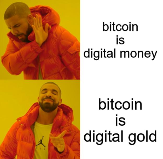Bitcoin is gold meme