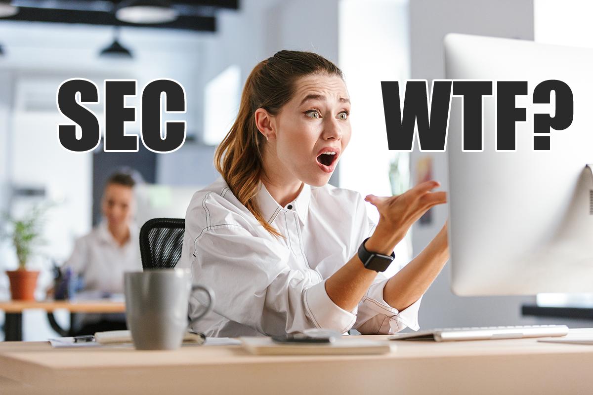SEC WTF